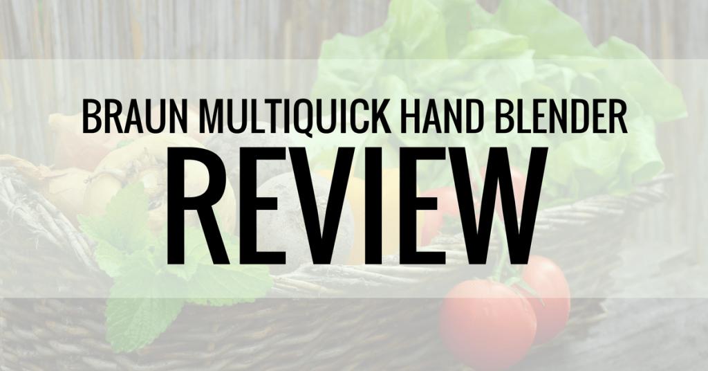 braun multiquick hand blender review