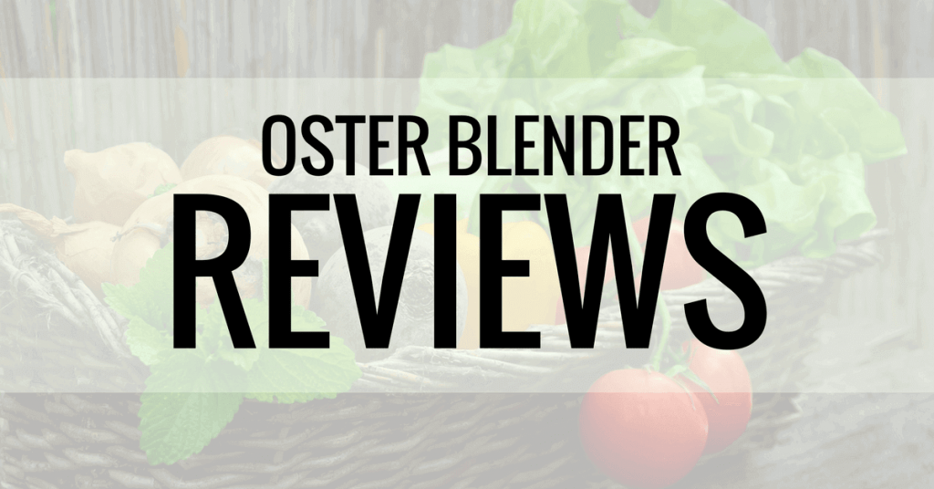 oster blender reviews