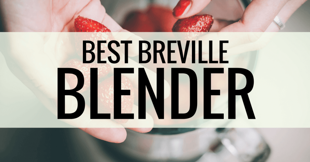 best breville blender