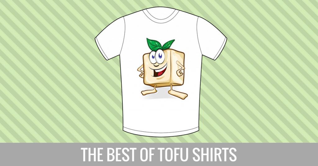 best of tofu shirts