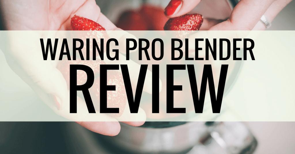 waring pro blender review