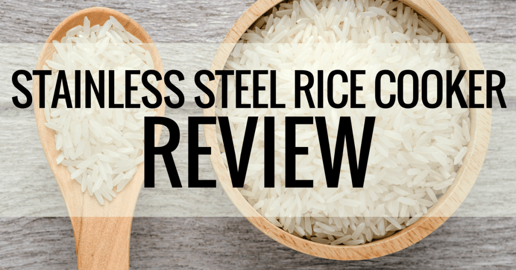 stainless steel rice cooker review