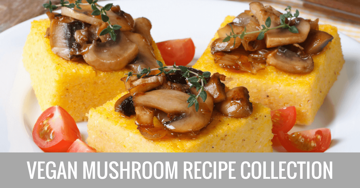 vegan mushroom recipe collection