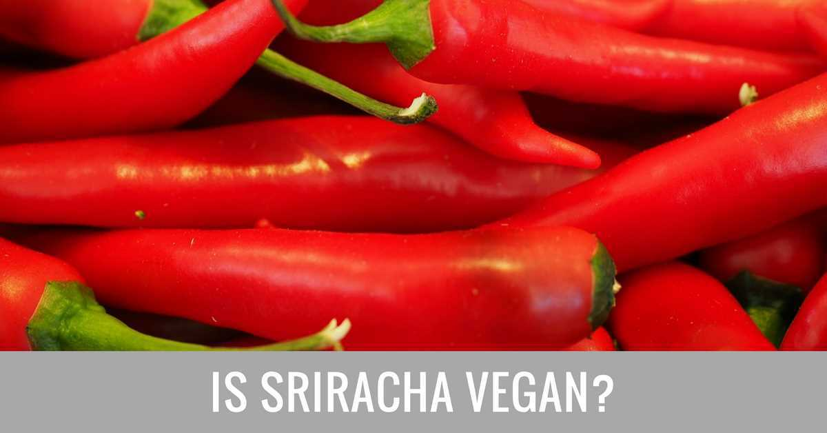 is sriracha vegan