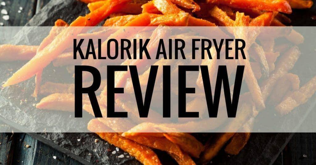 kalorik air fryer review