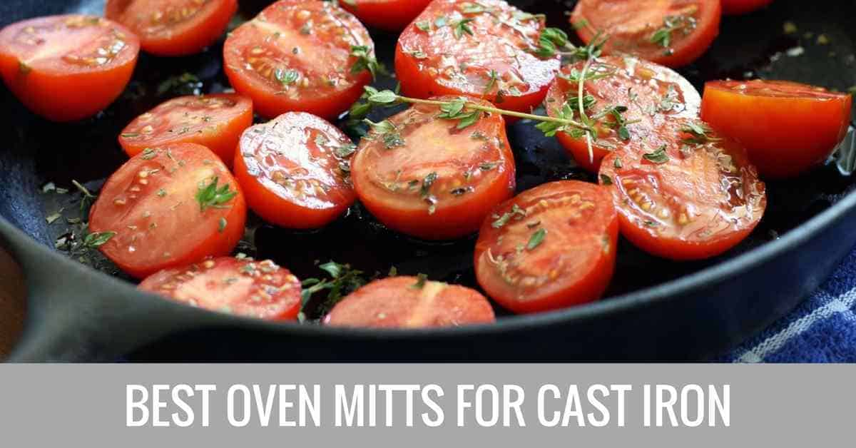 best oven mitts for cast iron