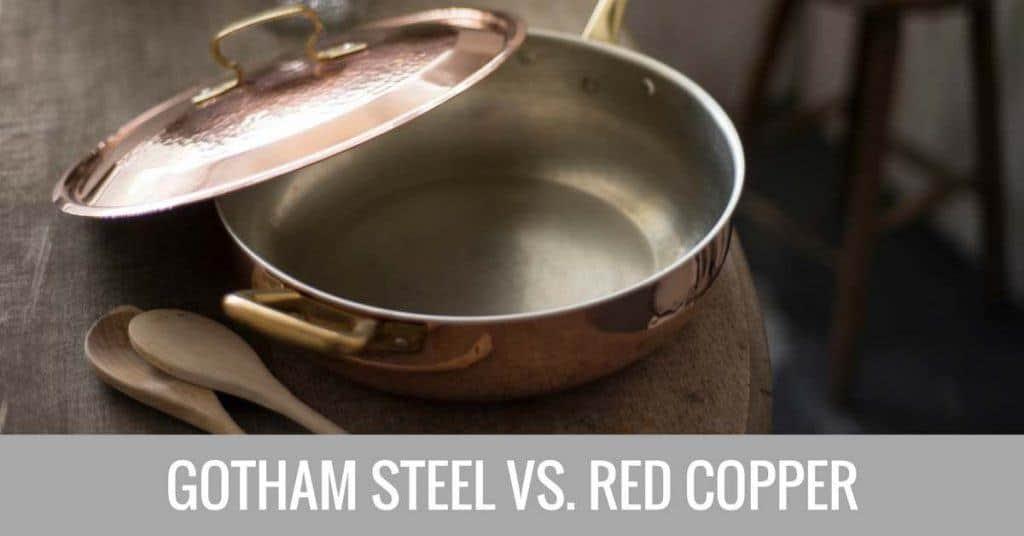 gotham steel vs red copper
