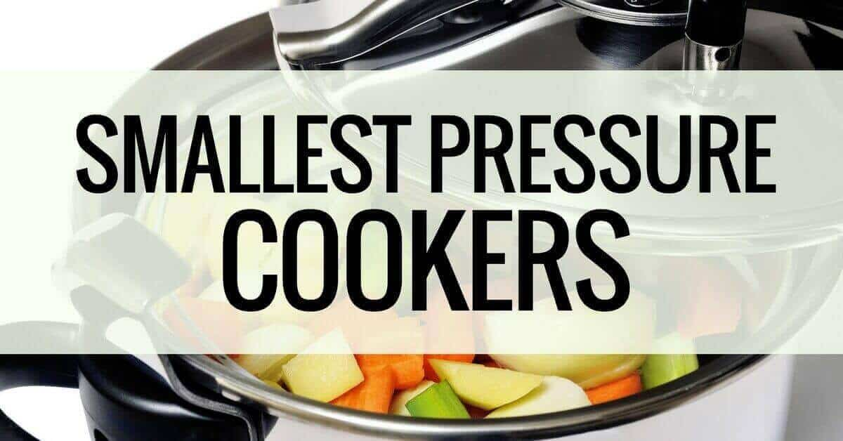 smallest pressure cookers