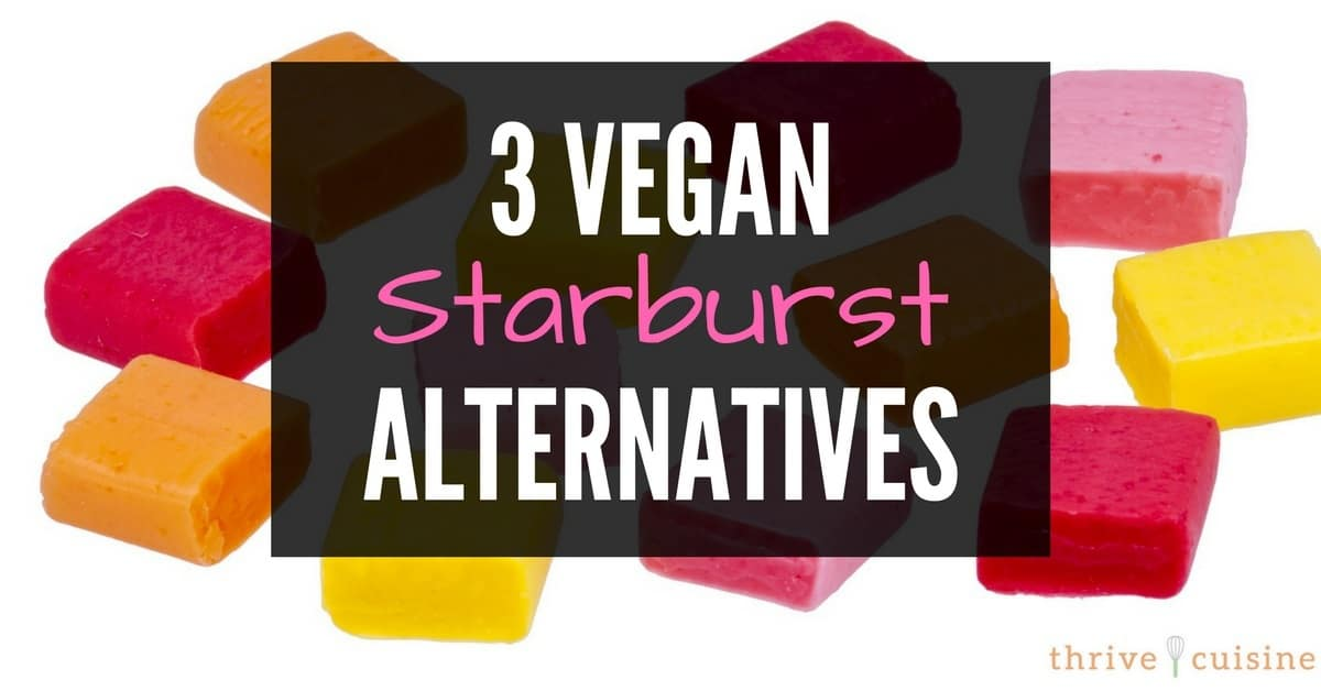 are starbursts vegan? Vegan starburst alternatives