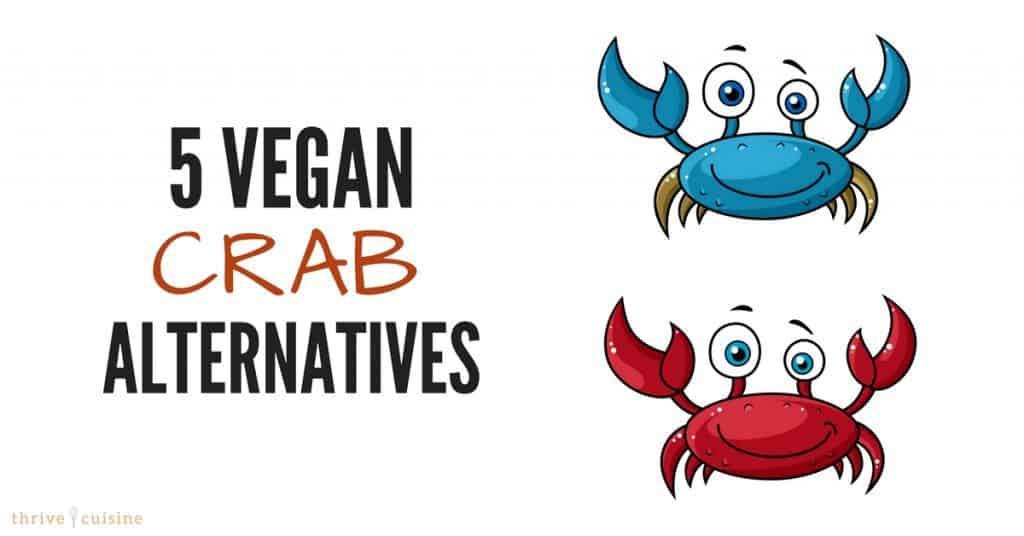 5 vegan crab alternatives
