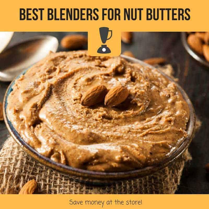 best blenders for nut butter
