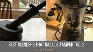 best blenders with tampers