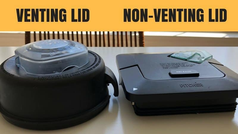 venting lid vs non-venting lid