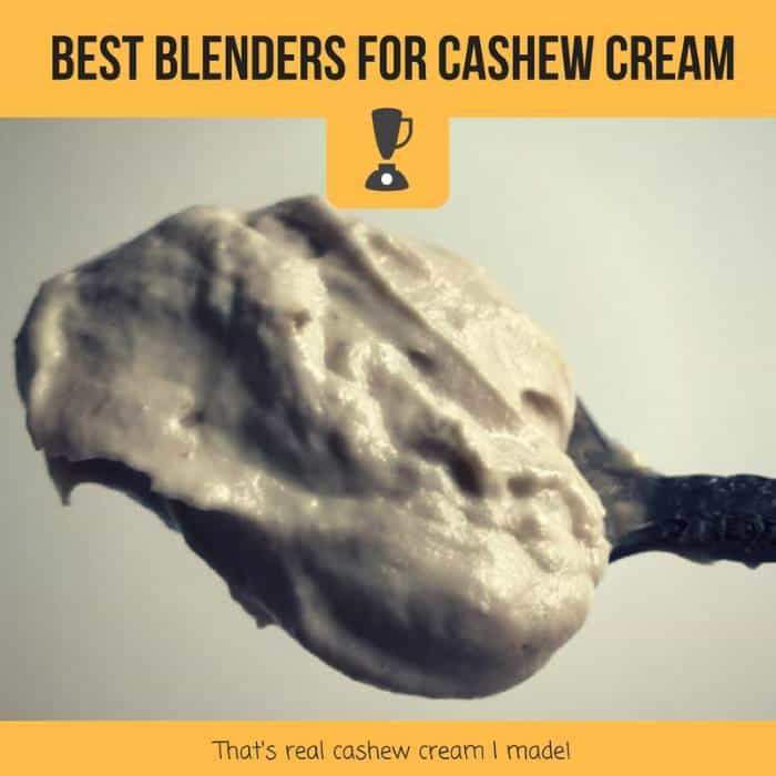 best blenders for cashew cream