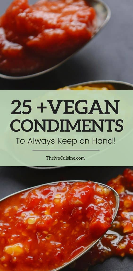 25 vegan condiments to keep on hand
