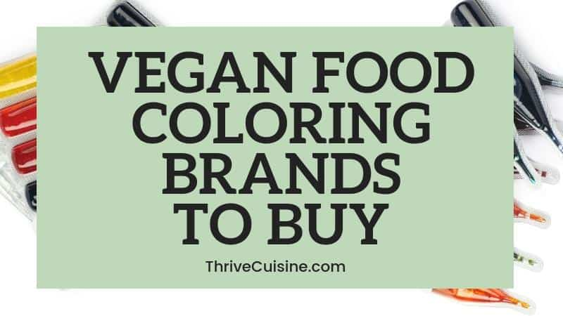 VEGAN FOOD COLORING BRANDS TO BUY