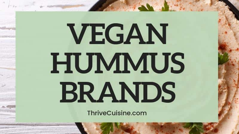 VEGAN HUMMUS BRANDS