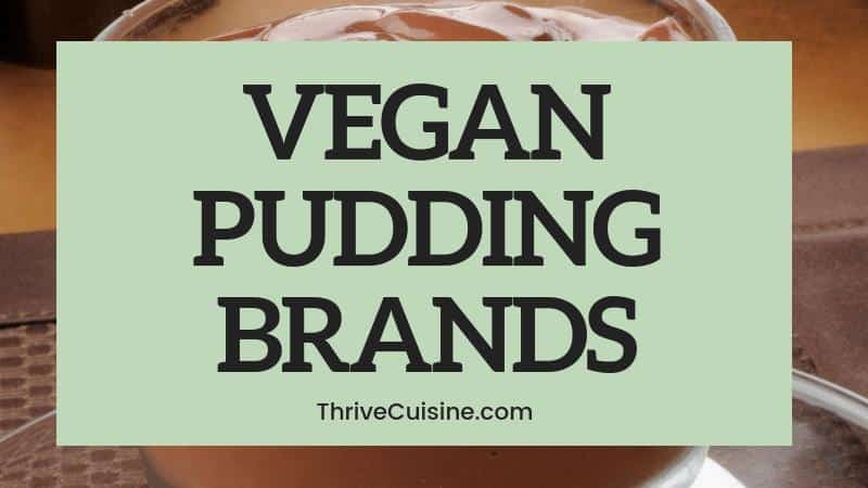 VEGAN PUDDING BRANDS