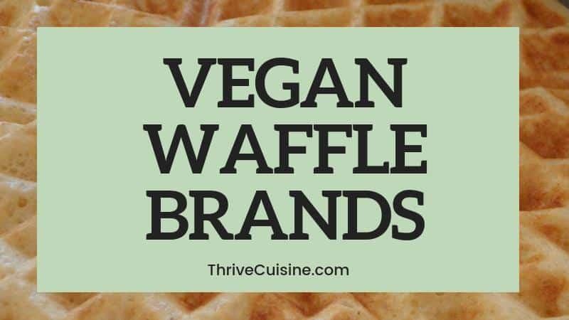 vegan frozen waffle brands