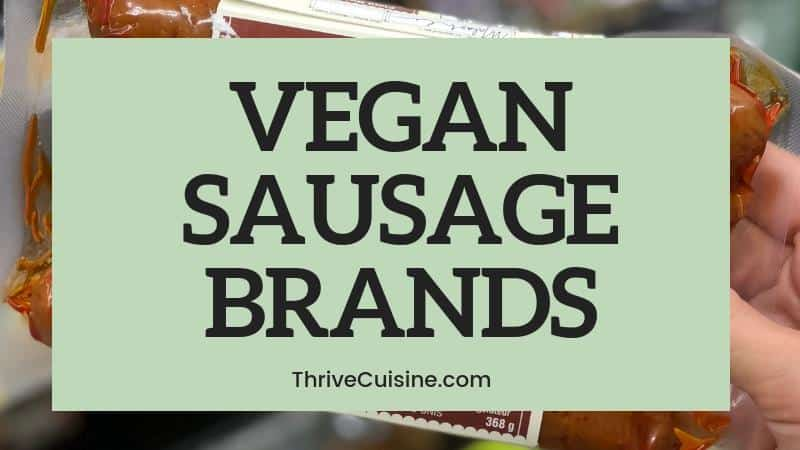 vegan sausage brands