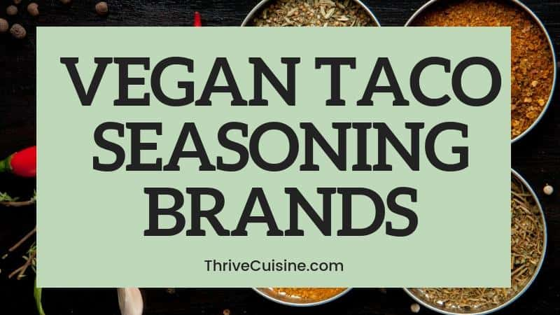vegan taco seasoning brands to buy