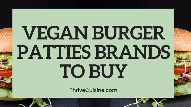 Vegan Burger Patties Brands