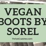 VEGAN SOREL BOOTS