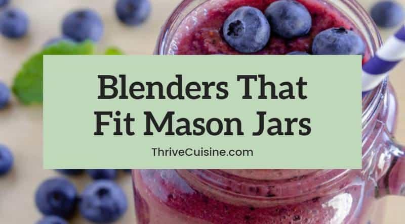 blenders that fit mason jars