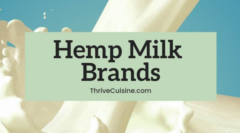 hemp milk brands