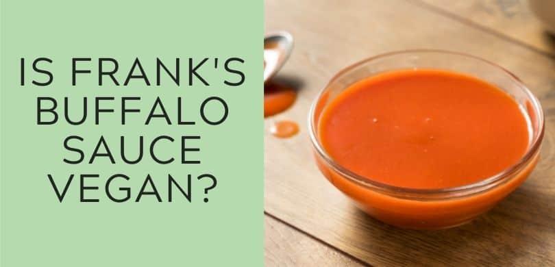 Is Frank's Buffalo sauce vegan?