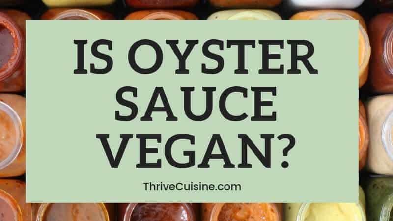 is oyster sauce vegan