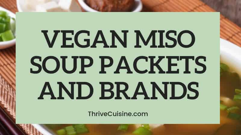 vegan miso soup packets and brands