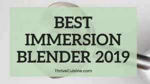 BEST IMMERSION BLENDER 2019