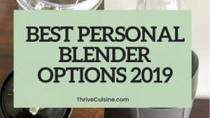 BEST PERSONAL BLENDER 2019