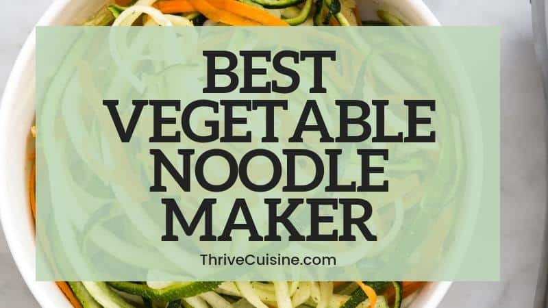 BEST VEGETABLE NOODLE MAKER
