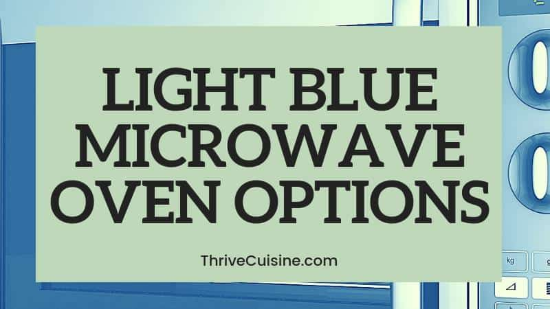 LIGHT BLUE MICROWAVE OVEN