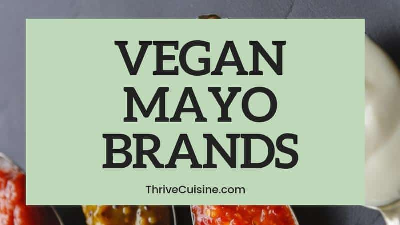 VEGAN MAYONNAISE BRANDS