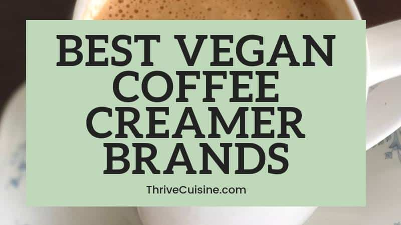best vegan coffee creamer brands to buy