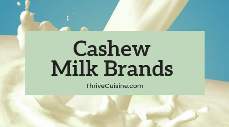 cashew milk brands