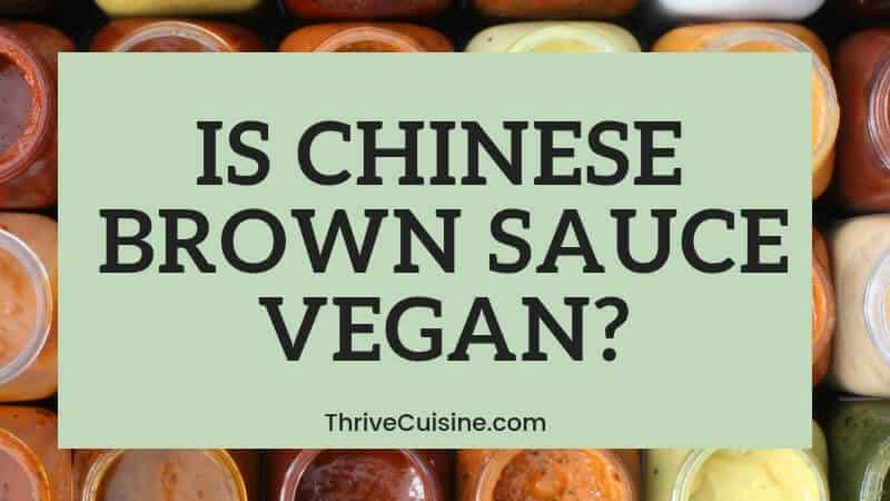is chinese brown sauce vegan