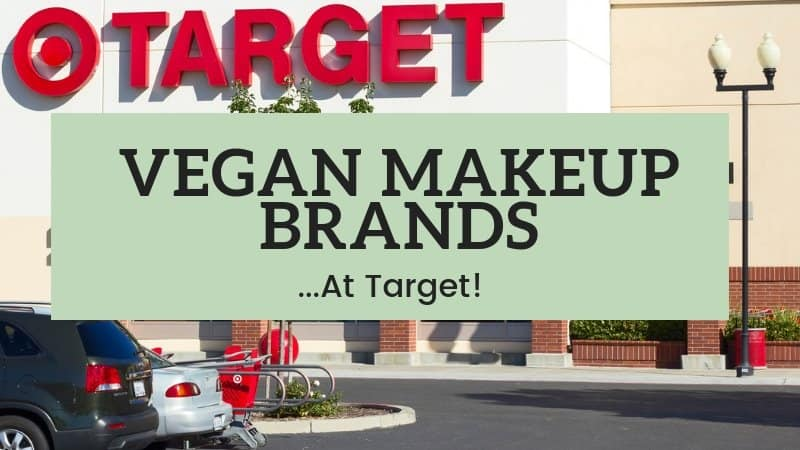 VEGAN MAKEUP BRANDS AT TARGET