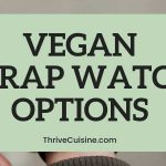 VEGAN WRAP WATCH OPTIONS