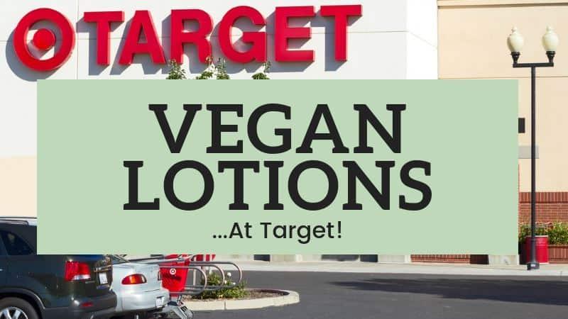 Vegan Lotions at Target