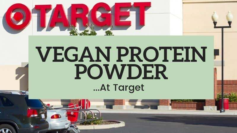 Best Vegan Protein Powders at Target