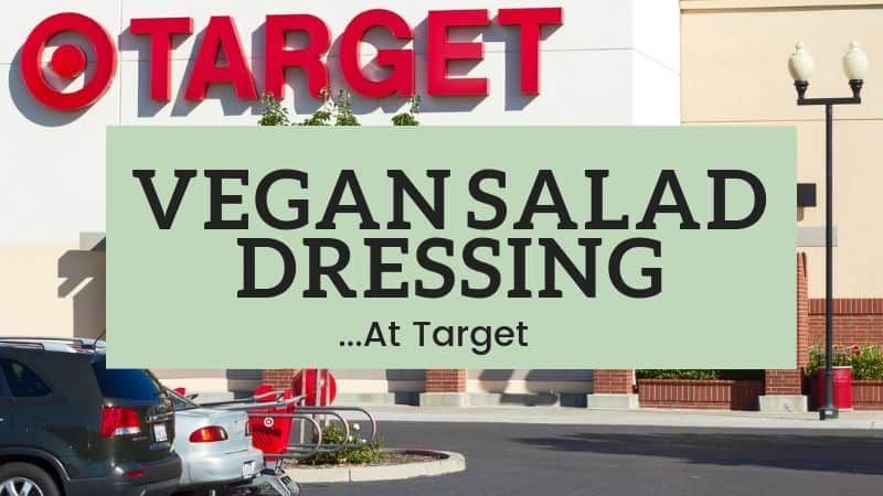 vegan salad dressing choices at target