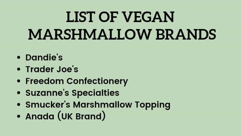 LIST OF VEGAN MARSHMALLOW BRANDS
