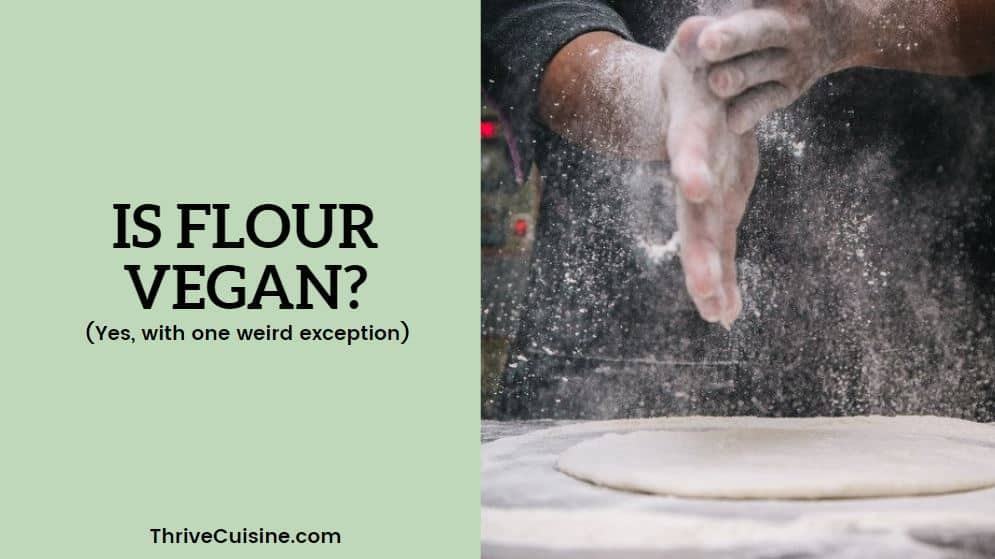 is flour vegan