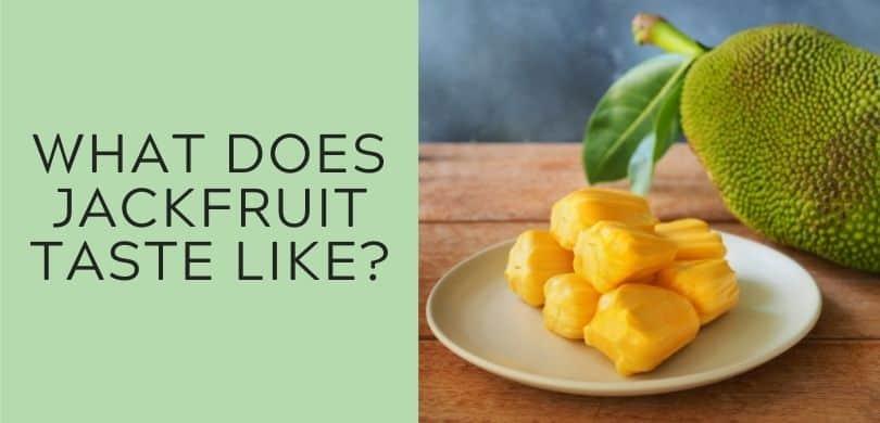 What does jackfruit taste like?