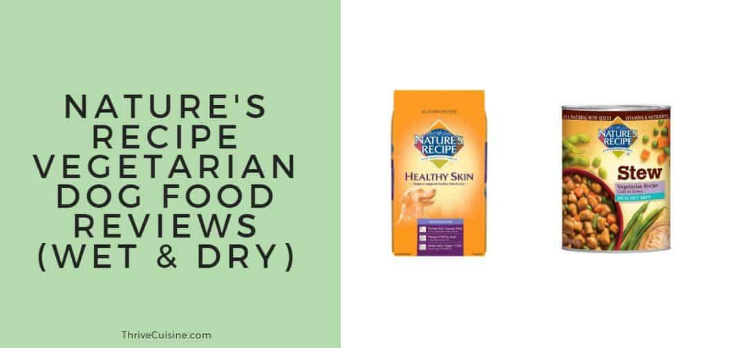 natures recipe vegetarian dog food reviews wet and dry