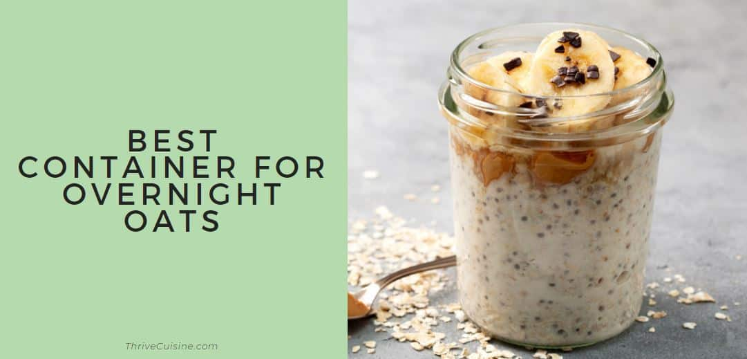 BEST CONTAINER FOR OVERNIGHT OATS